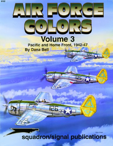 9780897473767: Air Force Colors Volume 3: Pacific & Home Front 1942-1947 - Specials series (6152)
