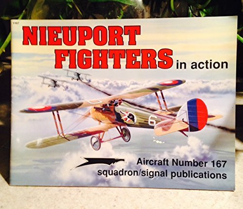Nieuport Fighters in Action - Aircraft No