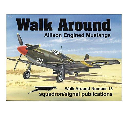 9780897473866: Allison Engined Mustangs - Walk Around No. 13