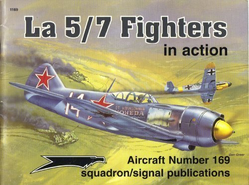 Lavochkin La 5/7 Fighters in Action: Stapfer, Hans-Heiri