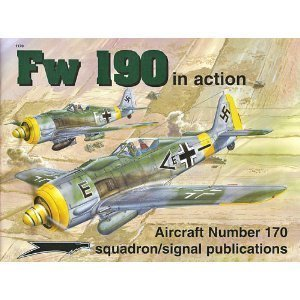 9780897474047: Focke Wulf Fw 190 in Action - Aircraft No. 170