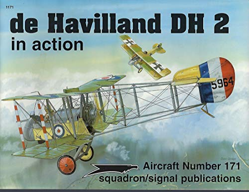 de Havilland DH.2 in Action - Aircraft No. 171: Cooksley, Peter