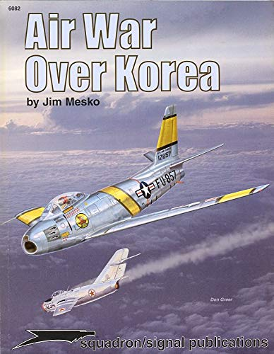 9780897474153: Air War over Korea - Aircraft Specials series (6082)