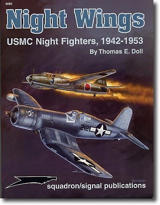 Night Wings, USMC Night Fighters 1942-1953 - Aircraft Specials series (6083)
