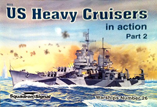 9780897474313: US Heavy Cruisers in Action, Part 2