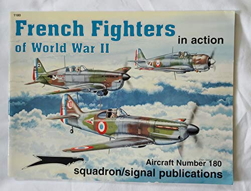 9780897474405: WWII French Fighters: In Action (Aircraft in Action)