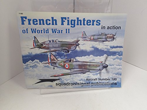 9780897474405: French Fighters of World War II in Action - Aircraft No. 180