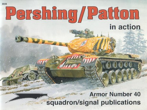 9780897474429: Pershing/ Patton in action: T26/ M26/ M46 Pershing and M47 Patton - Armor No. 40