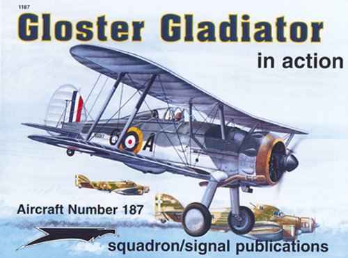 9780897474504: Gloster Gladiator in action - Aircraft No. 187