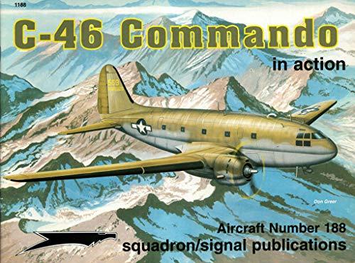 9780897474528: C-46 Commando in action - Aircraft No. 188