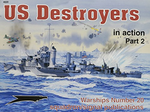 US Destroyers in action, Part 2 - Warships No. 20: Al Adcock