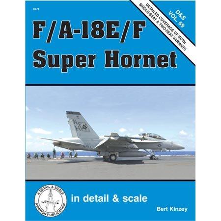 9780897474702: F/A-18E/F Super Hornet in Detail & Scale (D&S, Vol. 69)