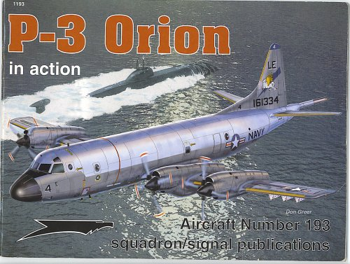 Lockheed P-3 Orion in Action - Aircraft No. 193: Richard S. Dann
