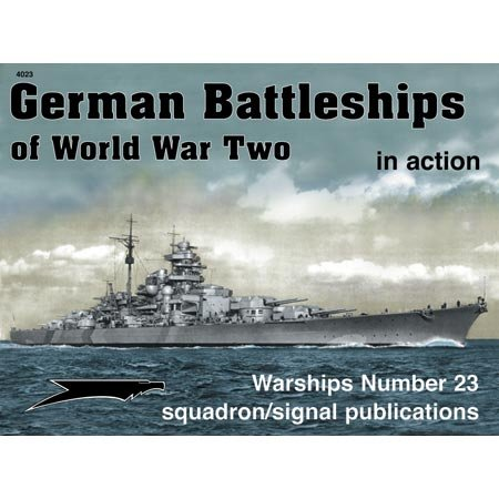 German Battleships of WWII in action - Warships No. 23: Robert C. Stern