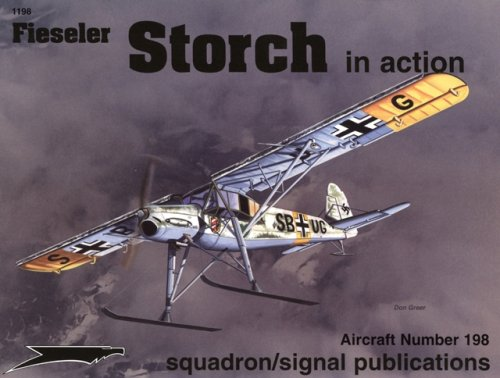 9780897474931: Fieseler Fi 156 Storch in action - Aircraft No. 198