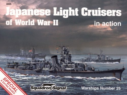 9780897474979: Japanese Light Cruisers of World War II in Action - Warships No. 25