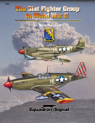 9780897475143: The 31st Fighter Group in World War II - Aircraft Specials series (6180)