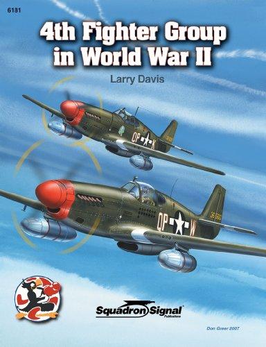4th Fighter Group in World War II - Aircraft Specials series (6181): Larry Davis