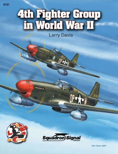 4th Fighter Group In World War II (Squadron Signal #6181): Davis, Larry