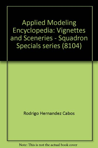 9780897475174: Applied Modeling Encyclopedia: Vignettes and Sceneries - Squadron Specials series (8104)