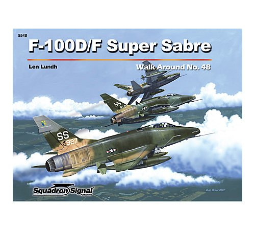 9780897475389: F-100D/F Super Sabre - Walk Around No. 48