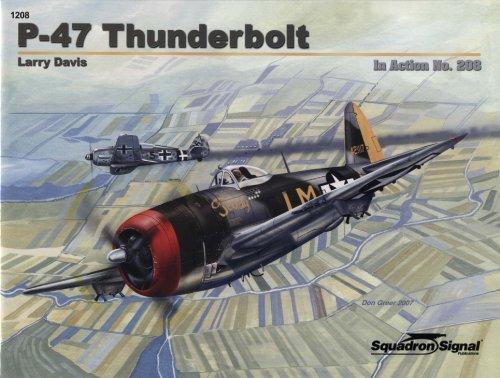 9780897475426: P-47 Thunderbolt in action - Aircraft No. 208
