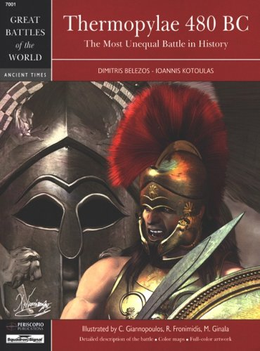 9780897475464: Thermopylae 480 BC: The Most Unequal Battle in History - Great Battles of the World series (7001)