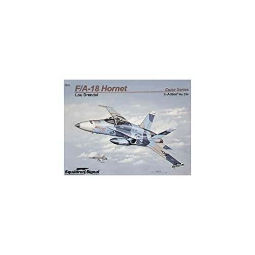F/A-18 Hornet: In Action Color Series No. 214: Lou Drendel