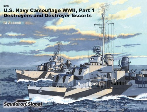 US Navy Ships Camouflage WWII: Destroyers and: Al Adcock
