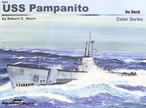 USS Pampanito - On Deck Color Series No. 4: Robert C. Stern