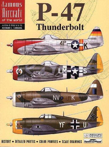 9780897475846: P-47 Thunderbolt - Famous Aircraft of the World No. 1 (6001)