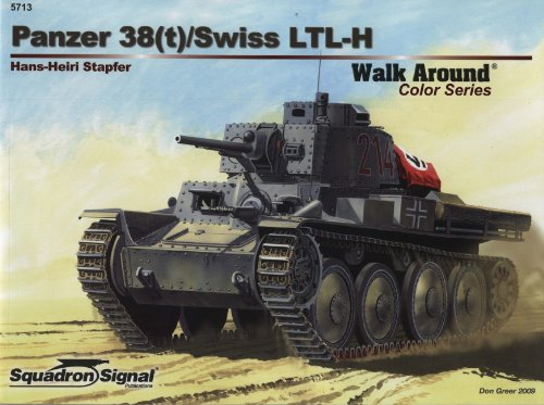 9780897475891: Panzer 38(t) / Swiss LTL-H - Armor Walk Around Color Series No. 13