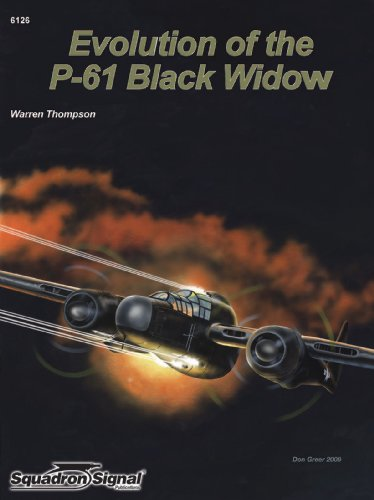 The Evolution of the P-61 Black Widow - Aircraft Specials series (6126): Warren Thompson