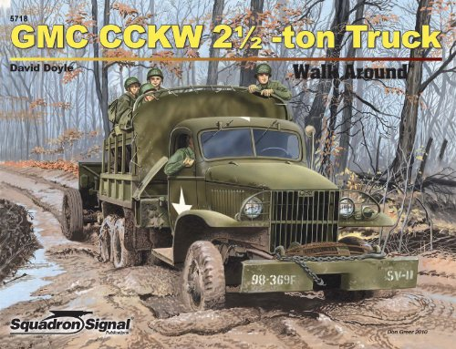 9780897476096: GMC CCKW 21/2 Ton Truck - Armor Walk Around No. 18 by David Doyle (2010-03-01)