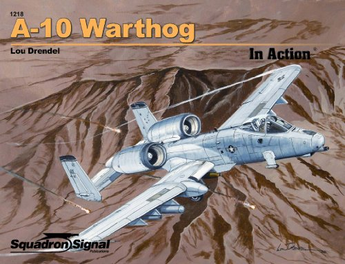 9780897476201: A-10 Warthog in Action - Aircraft No. 218