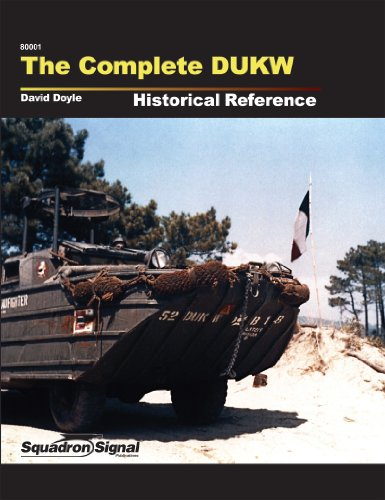 9780897477208: THE COMPLETE DUKW HISTORICAL REFERENCE