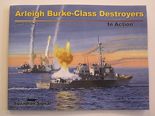 9780897477642: Arleigh Burke-Class Destroyers in Action