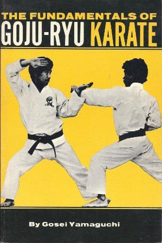 9780897500074: Fundamentals of Goju-Ryu Karate [Taschenbuch] by
