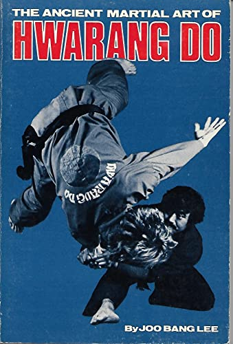 9780897500241: The ancient martial art of hwarang do (Literary links to the Orient)