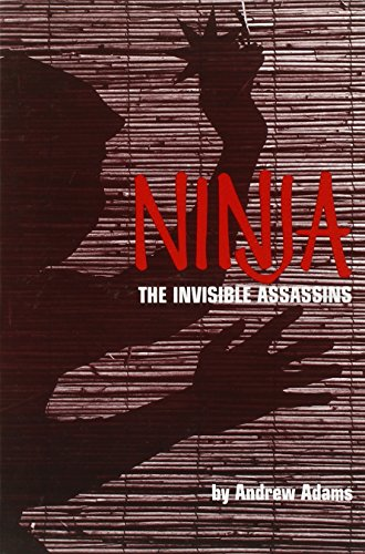 9780897500302: Ninja: The Invisible Assassins