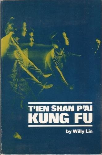 9780897500456: T'ien Shan P'ai Kung Fu