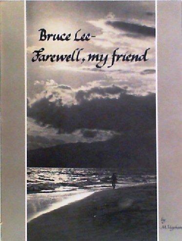 9780897500548: Bruce Lee--Farewell My Friend