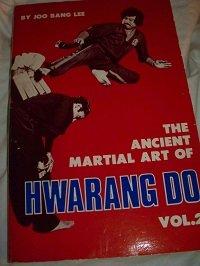 9780897500661: The Ancient Martial Art of Hwarang Do: Vol. 2