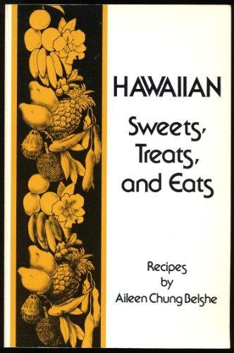9780897500746: Hawaiian Sweets, Treats and Eats