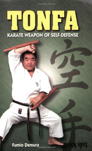 9780897500807: Tonfa: Karate Weapon of Self-Defense (Literary links to the Orient)