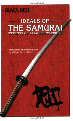 9780897500814: Ideals of the Samurai: Writing of Japanese Warriors (History & Philosophy Series)