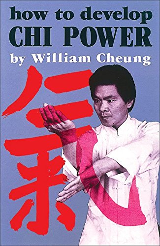 9780897501088: How to Develop Chi Power (Literary links to the Orient)