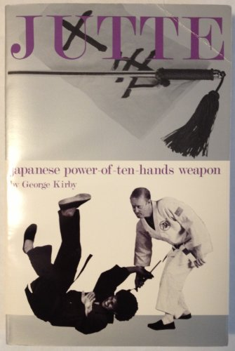 9780897501118: Jutte: Japanese Power of Ten Hands Weapon