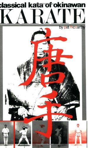 9780897501132: Classical Kata of Okinawan Karate (Japanese Arts)