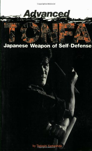 9780897501170: Advanced Tonfa: The Japanese Weapon of Self-Defense (Literary Links to the Orient)